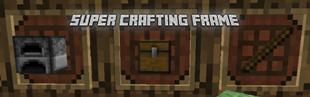 Super Crafting Frame